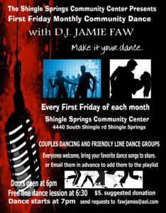 Friday August 1st Free Community >> Shingle Springs Community Center First Friday Dance Night August